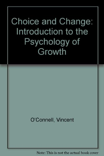 9780131330429: Choice and Change: Introduction to the Psychology of Growth