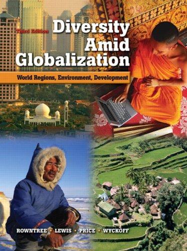 Diversity Amid Globalization: World Regions, Environment, Development: Lester Rowntree, Martin