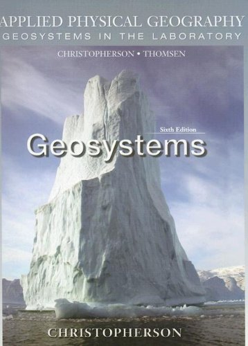 9780131330931: Applied Physical Geography: Geosystems in the Laboratory (6th Edition)