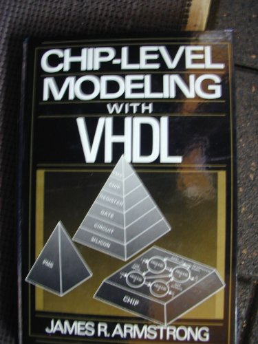 9780131331907: Chip Level Modelling with VHDL