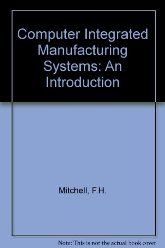 CIM Systems : An Introduction to Computer: Fred H. Mitchell
