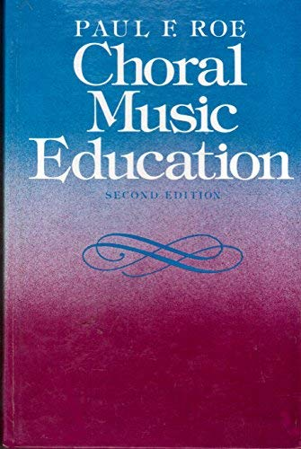 9780131333222: Choral Music Education