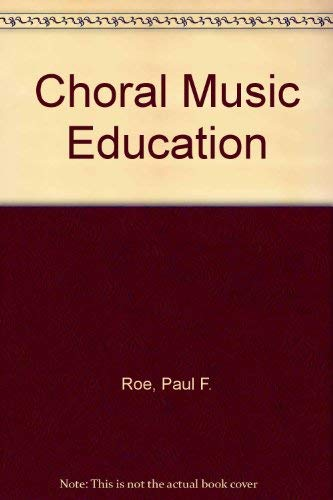 9780131333482: Choral music education
