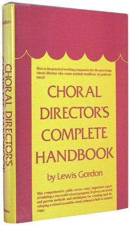 9780131333635: Choral director's complete handbook