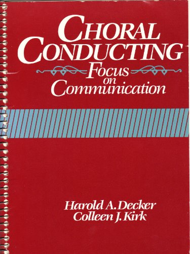 9780131333802: Choral Conducting: Focus on Communication