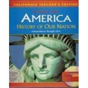 History Of Our Nation Independence Thru 1914 (CA) 8 (TE)