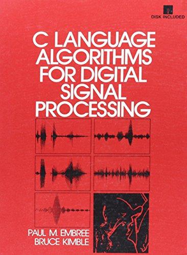 9780131334069: C Language Algorithms for Digital Signal Processing