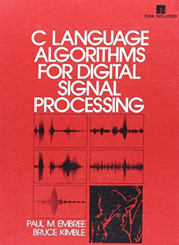 9780131334069: C Language Algorithms for Digital Signal Processing