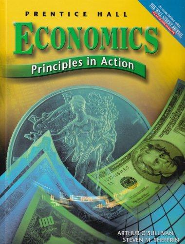 9780131334830: Economics: Principles in Action
