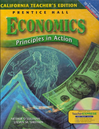 Economics, Principles in Action, Teacher's Edition: o'sullivan