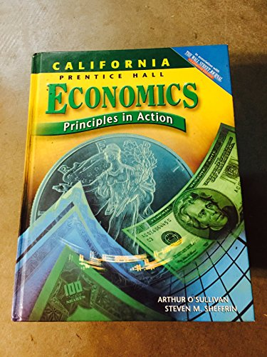 9780131334878: Economics: Principles in Action, California Edition
