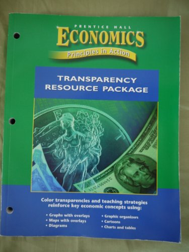 Prentice Hall Economics Principles in Action Transparency: Hall, Pearson Prentice