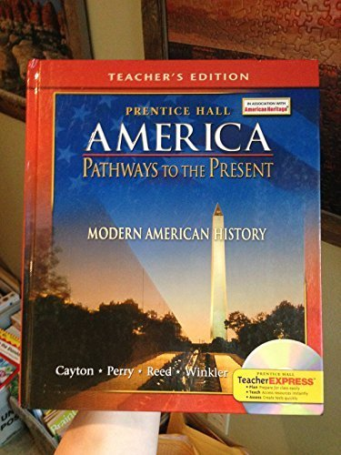 9780131335141: Prentice Hall America Pathways to the Present (Modern American History) Teacher's Edition