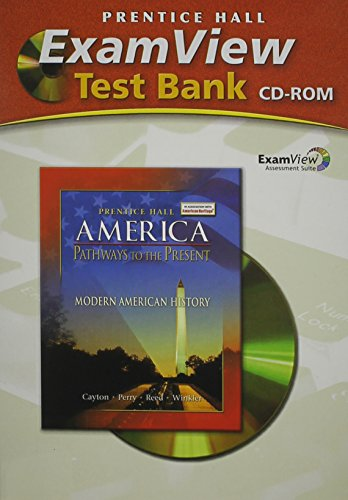 9780131335295: AMERICA: PATHWAYS TO THE PRESENT EXAMVIEW TEST BANK MODERN 2007