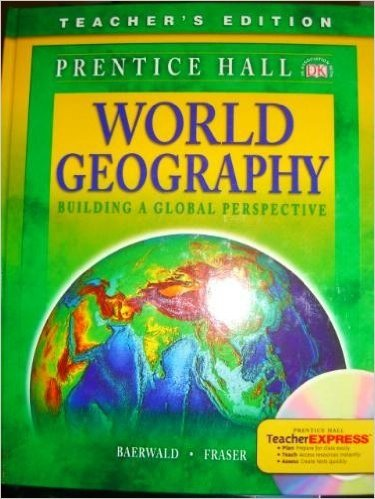 9780131335318: Prentice Hall World Georgaphy/Building a Global Perspective/Teacher's Edition/Copyright 2007