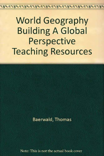 9780131335325: World Geography Building A Global Perspective Teaching Resources