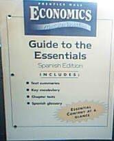 9780131335486: ECONOMICS: PRINCIPLES IN ACTION GUIDE TO THE ESSENTIALS SPANISH 2007C