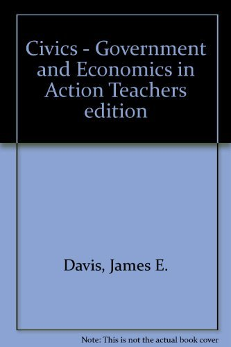 9780131335509: Civics - Government and Economics in Action Teachers edition
