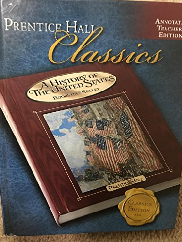 9780131335653: A History of The United States (Annotated Teacher's Edition)
