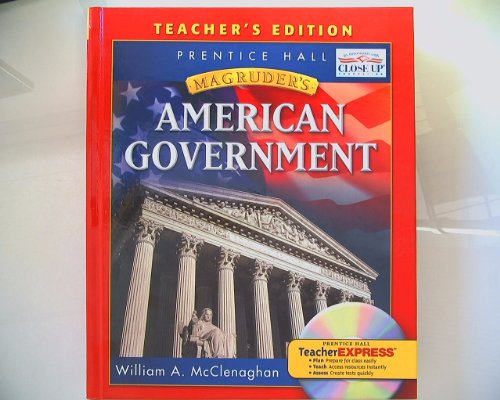Magruder's American Government, California Teacher's Edition: William A. McClenaghan