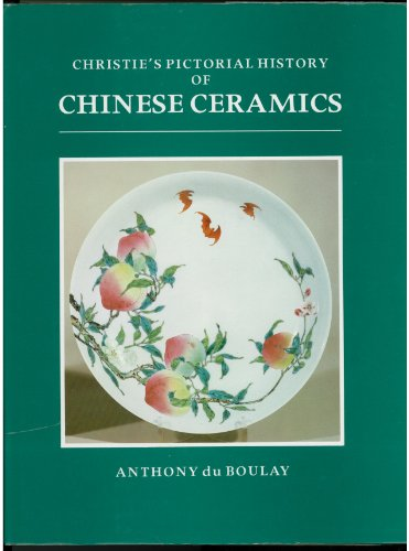9780131336384: Christie's pictorial history of Chinese ceramics