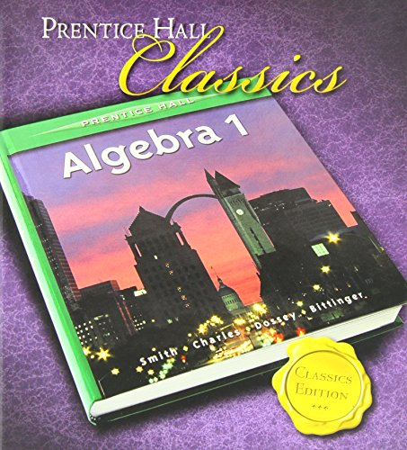 PRENTICE HALL SMITH CHARLES ALGEBRA 1 STUDENT: Smith, Stanley A