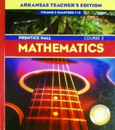 Arkansas Teacher's Edition Volume 1 Chapter's 1-6 Mathematics Course 3 (0131338994) by Randall I. Charles; Judith C. Branch-Boyd; Darwin Mills