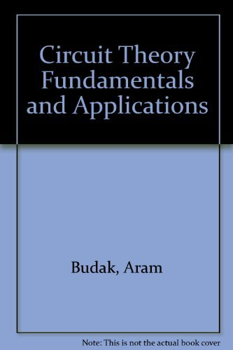 9780131339750: Circuit theory fundamentals and applications