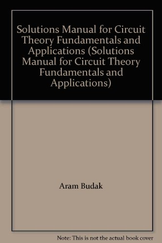 9780131339835: Solutions Manual for Circuit Theory Fundamentals and Applications (Solutions Manual for Circuit Theory Fundamentals and Applications)