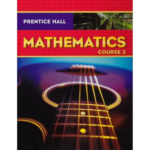 9780131339934: Prentice Hall Math, Course 3, Student Edition