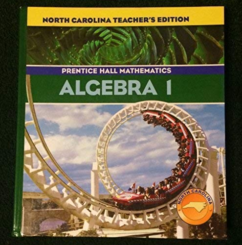 Prentice Hall Mathematics: Algebra 1, Teacher's Edition: Bellman, Allan