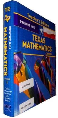 9780131340077: Texas Mathematics Course 1, Teacher's Edition