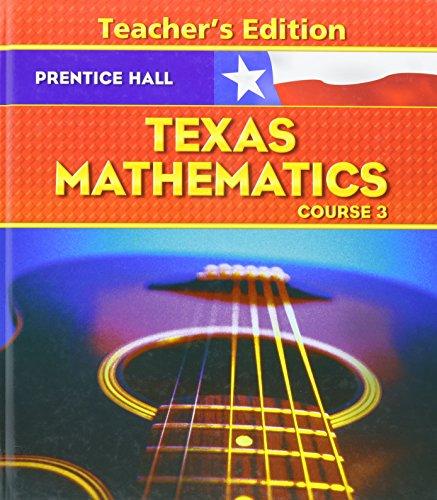 9780131340107: Texas Mathematics Course 3 Teachers Edition
