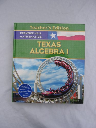 9780131340121: Texas Algebra 1 - Teacher's Edition - Prentice Hall