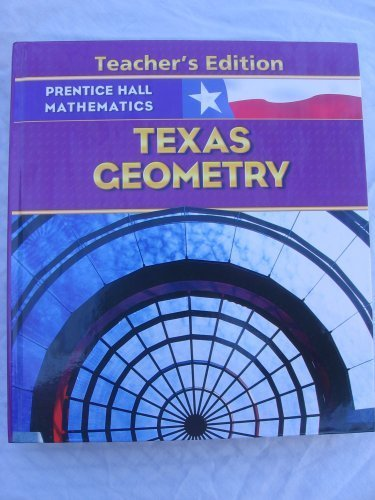 9780131340138: Prentice Hall Mathematics Texas Geometry Teacher's Edition