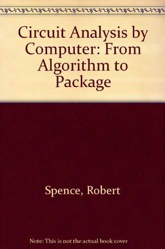 9780131340169: Circuit Analysis by Computer from Algorithms to Package