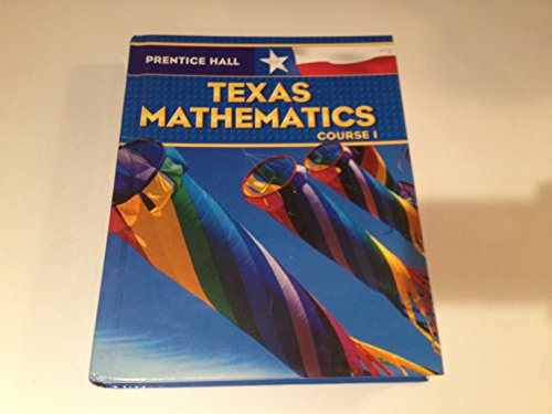 9780131340176: Prentice Hall Texas Mathematics Course 1 Student Edition