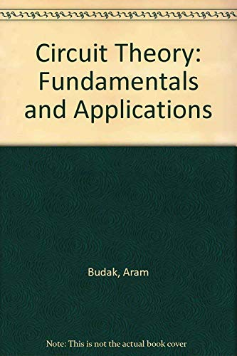 9780131340572: Circuit Theory Fundamentals and Applications