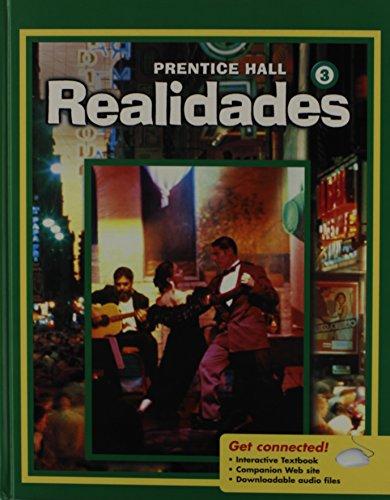 9780131340947: PRENTICE HALL SPANISH REALIDADES LEVEL 3 STUDENT EDITION 2008C
