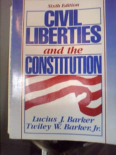 9780131340992: Civil Liberties and the Constitution: Cases and Commentaries