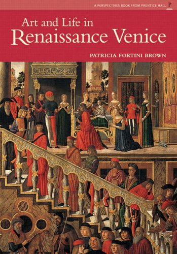 9780131344020: Art and Life in Renaissance Venice (Perspectives Book from Prentice Hall)
