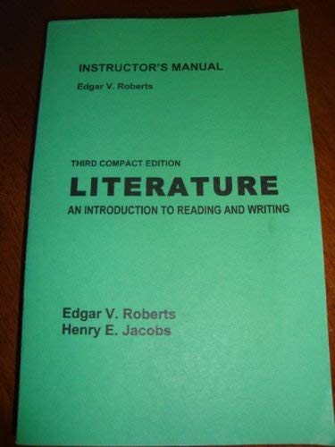 INSTRUCTOR'S MANUAL 3RD COMPACT EDITION LITERATURE AN: edgar v. roberts