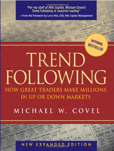 9780131345508: Trend Following: How Great Traders Make Millions in Up or Down Markets