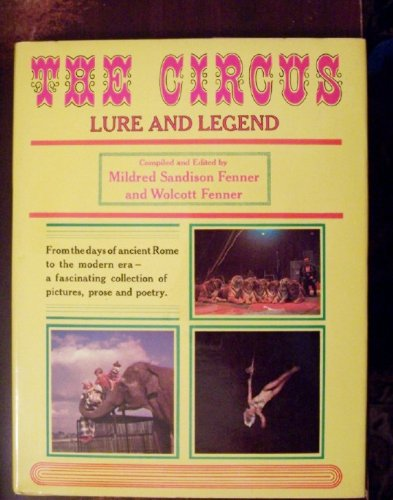 9780131345515: The Circus: Lure and Legend
