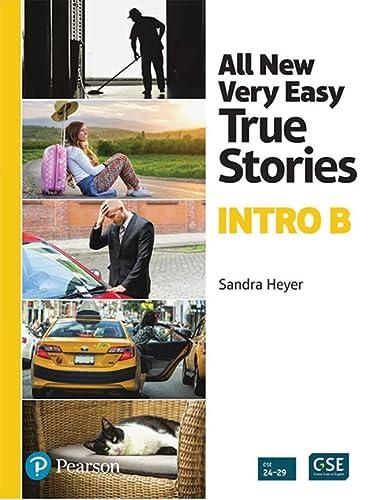 All New Very Easy True Stories: A: Sandra Heyer