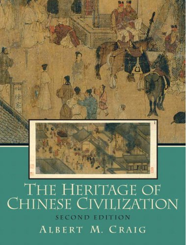 9780131346109: Heritage of Chinese Civilization, The (2nd Edition)