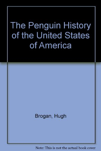 9780131346536: The Penguin History of the United States of America