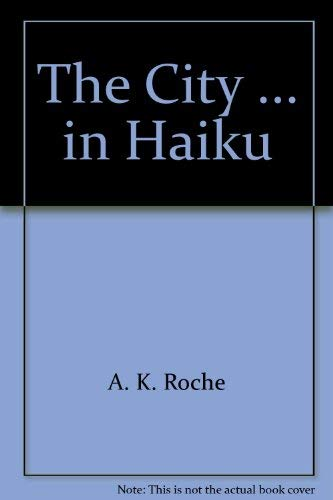 9780131346765: The city ... in haiku,