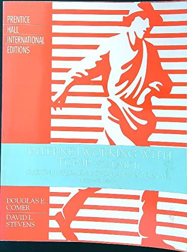 Internetworking with TCP/IP Internals and Implementation (Volume: David L. Stevens