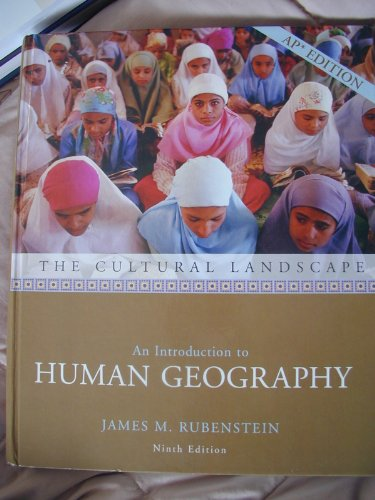 9780131346819: The Cultural Landscape: An Introduction to Human Geography
